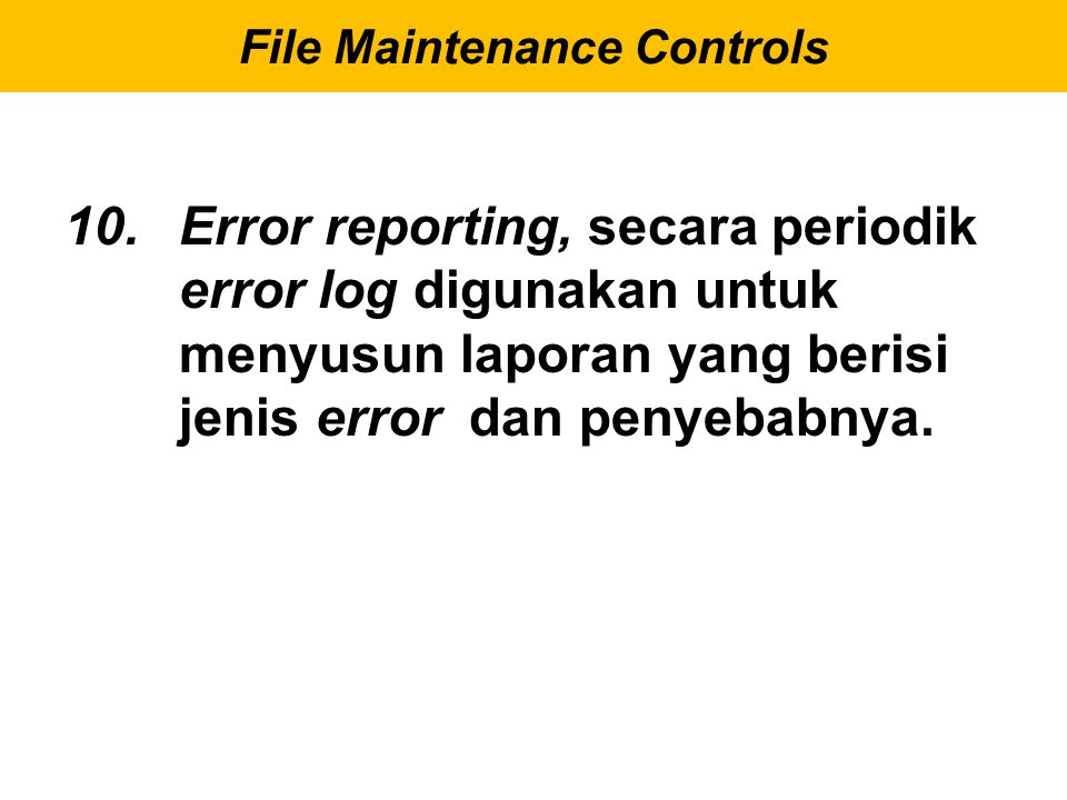 File Maintenance Controls