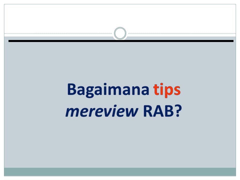 Bagaimana tips mereview RAB