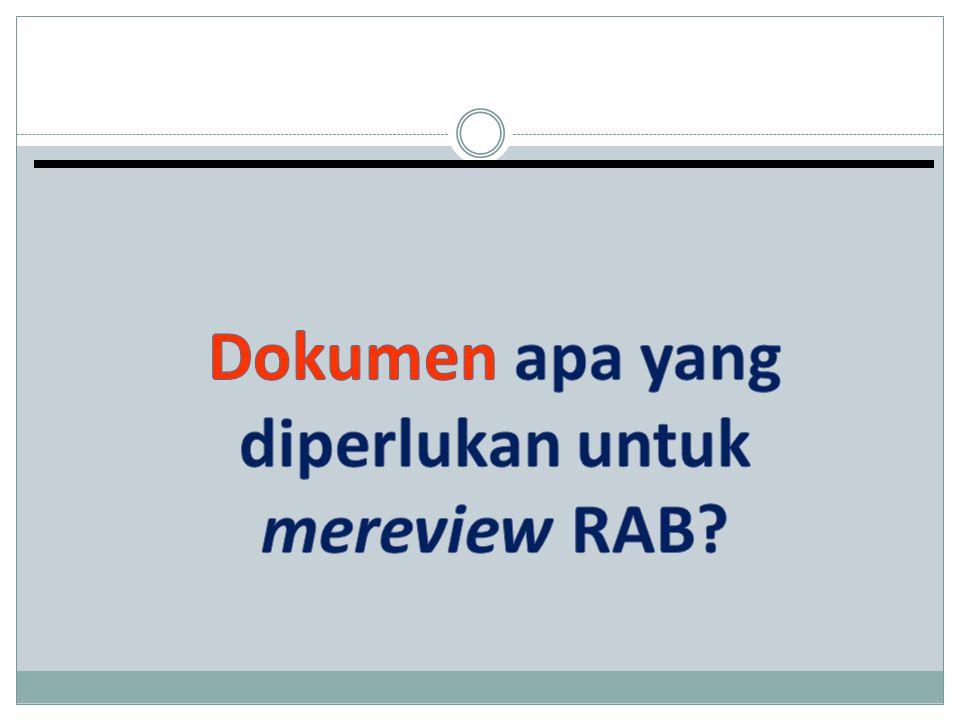 Dokumen apa yang diperlukan untuk mereview RAB