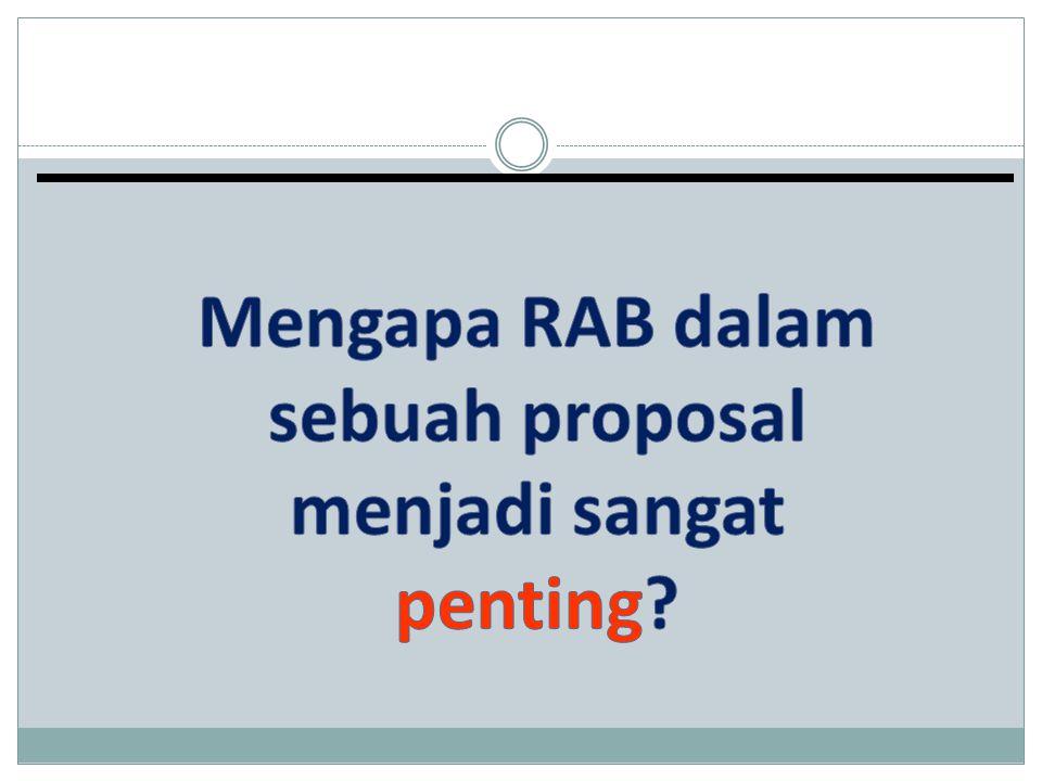 Mengapa RAB dalam sebuah proposal menjadi sangat penting
