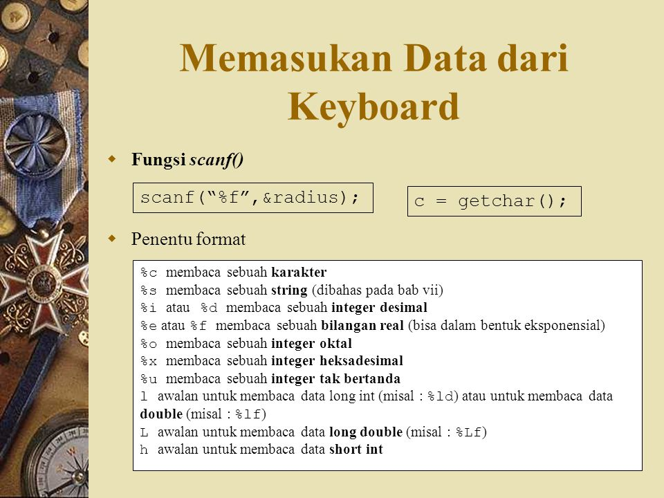 Memasukan Data dari Keyboard