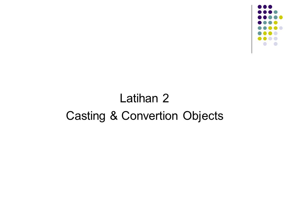 Casting & Convertion Objects