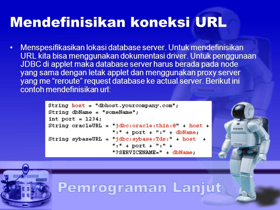 Mendefinisikan koneksi URL