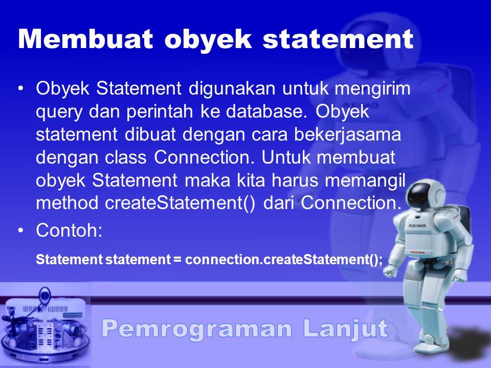 Membuat obyek statement