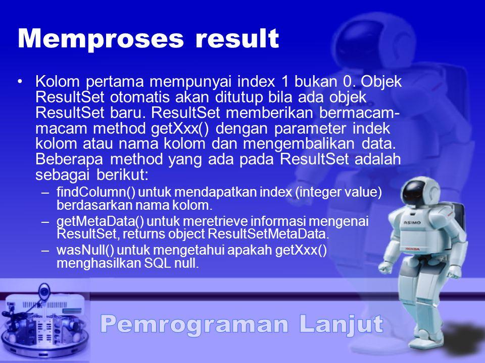 Memproses result
