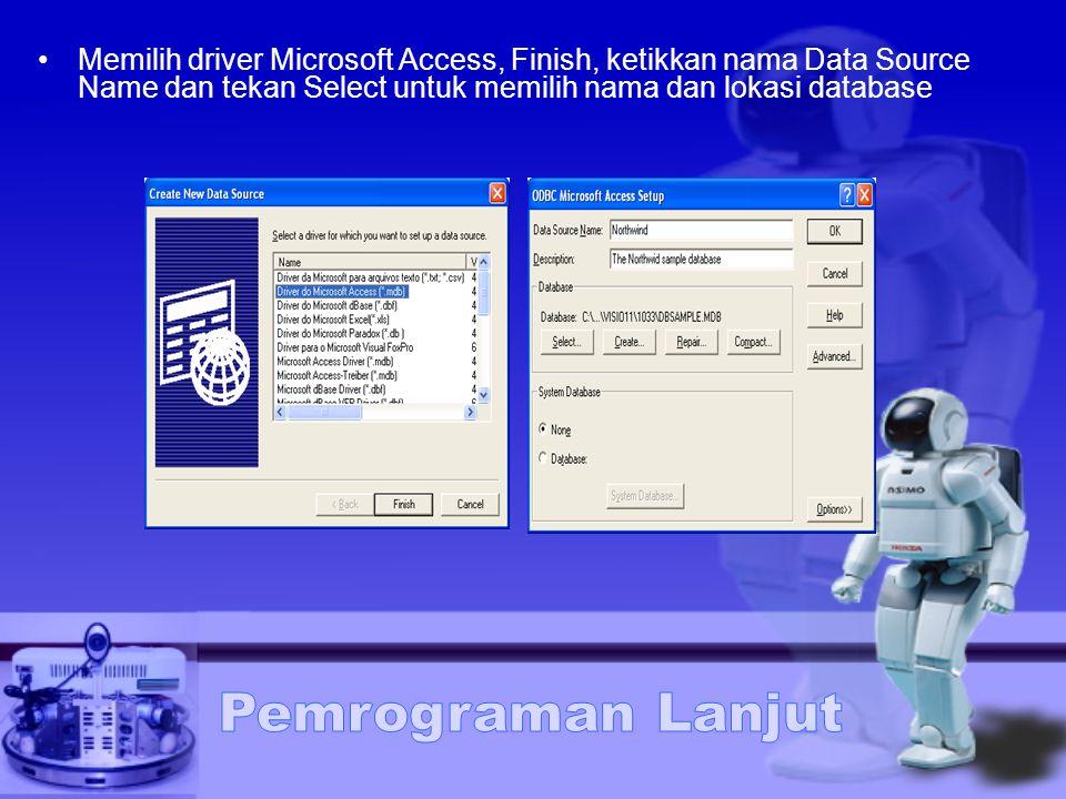 Memilih driver Microsoft Access, Finish, ketikkan nama Data Source Name dan tekan Select untuk memilih nama dan lokasi database