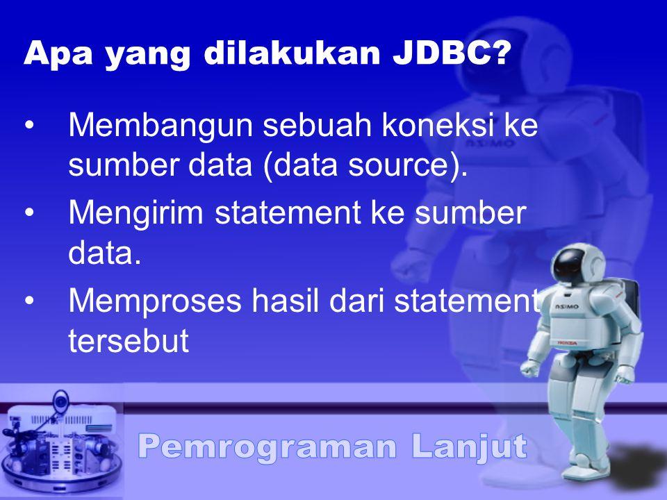 Apa yang dilakukan JDBC