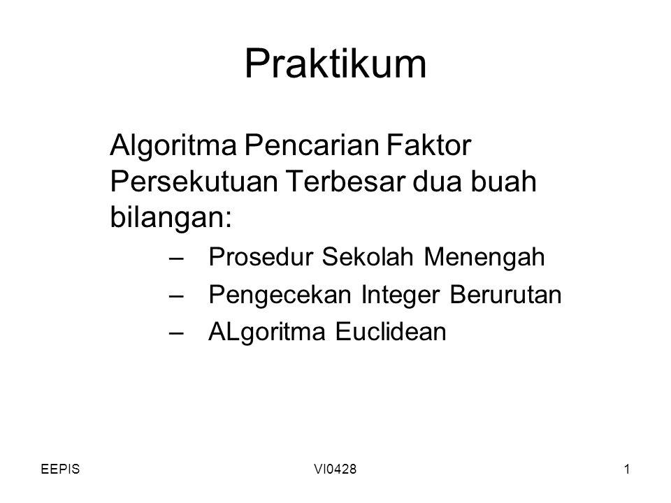 Praktikum Algoritma Pencarian Faktor Persekutuan Terbesar dua buah bilangan: Prosedur Sekolah Menengah.
