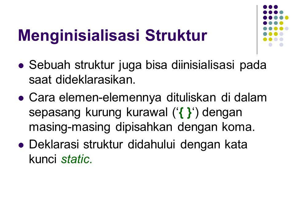 Menginisialisasi Struktur