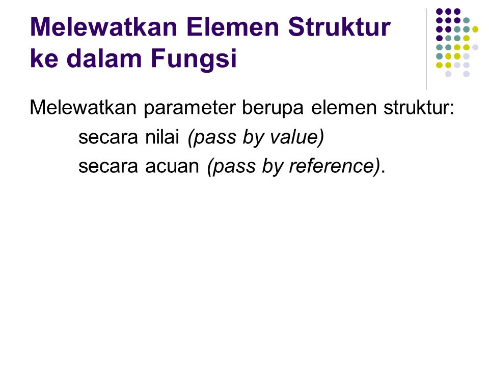 Melewatkan Elemen Struktur ke dalam Fungsi