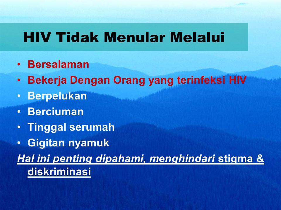 HIV Tidak Menular Melalui