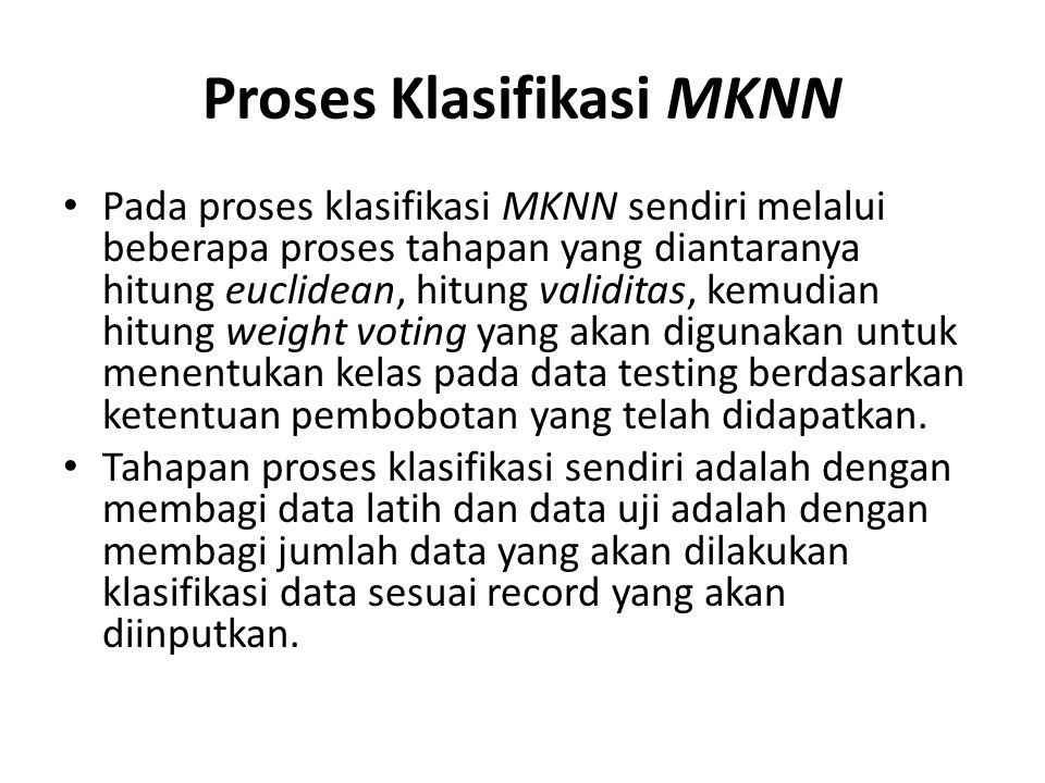 Proses Klasifikasi MKNN