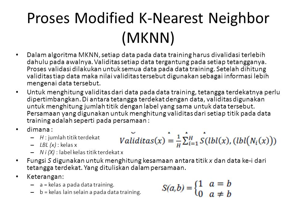 Proses Modified K-Nearest Neighbor (MKNN)