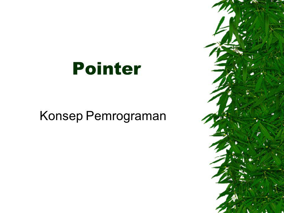 Pointer Konsep Pemrograman