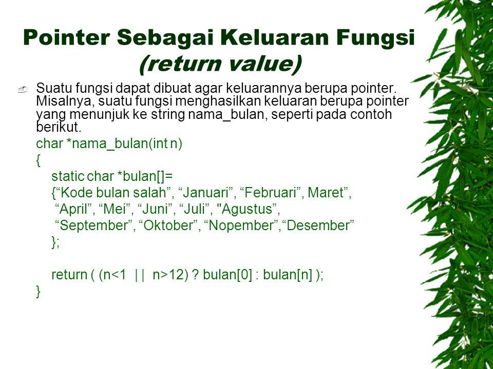 Pointer Sebagai Keluaran Fungsi (return value)