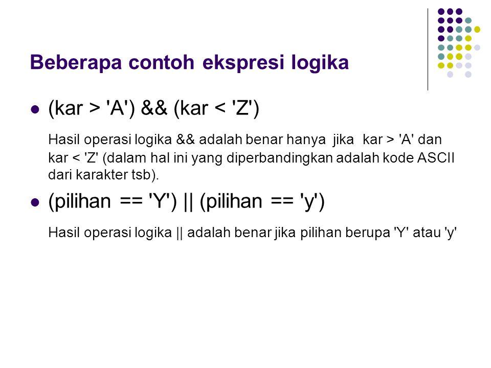 Beberapa contoh ekspresi logika