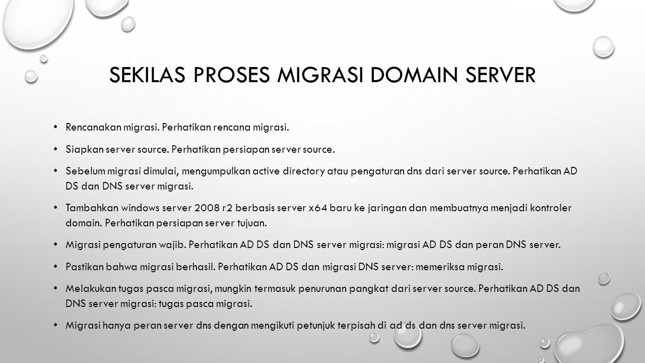 Sekilas proses migrasi domain server