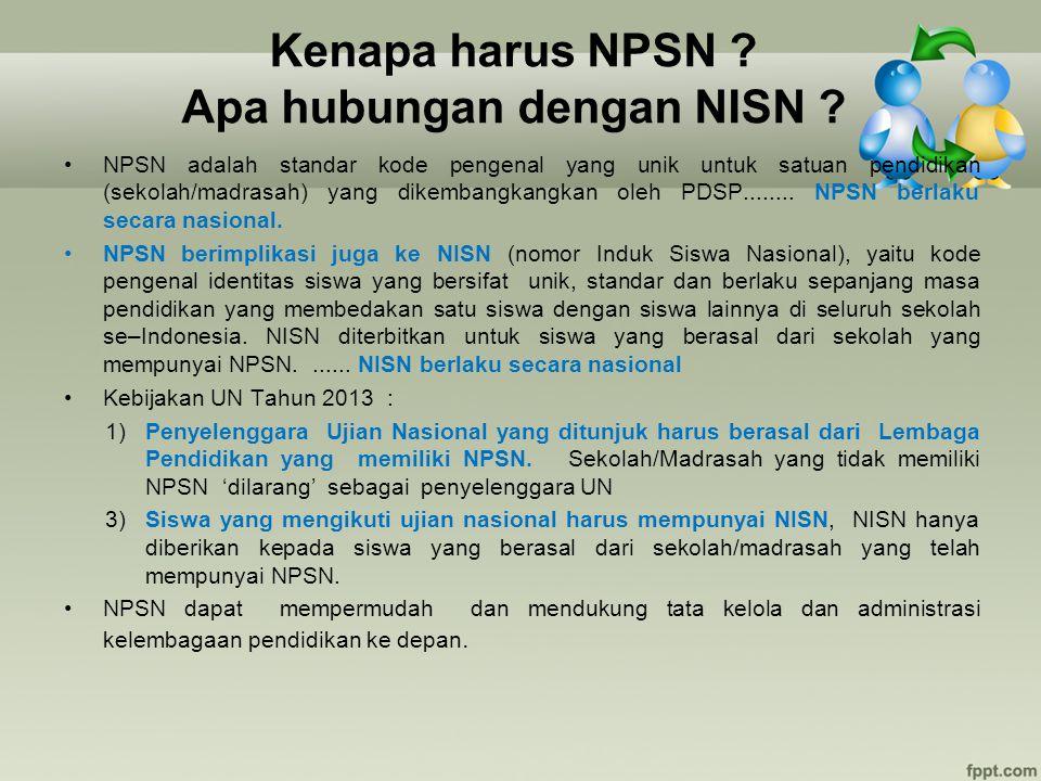 Kenapa harus NPSN Apa hubungan dengan NISN