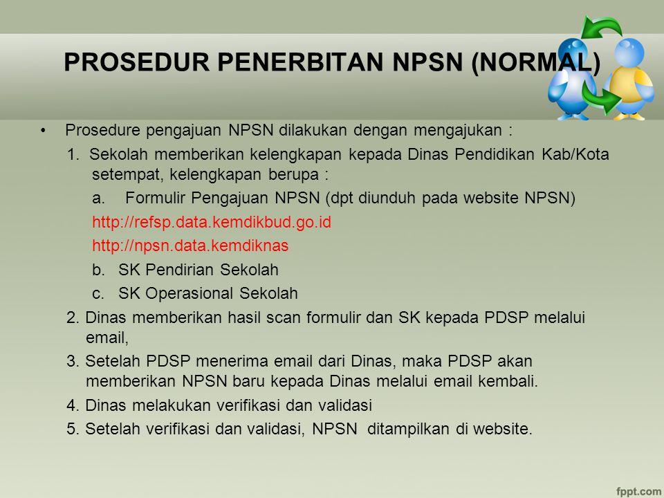 PROSEDUR PENERBITAN NPSN (NORMAL)