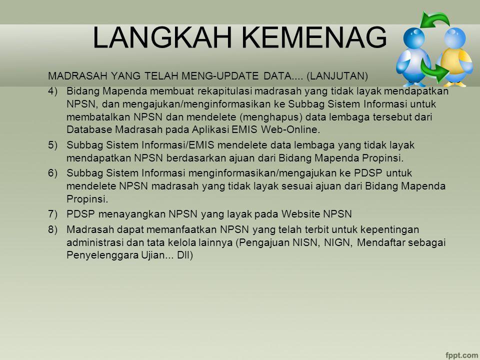 LANGKAH KEMENAG MADRASAH YANG TELAH MENG-UPDATE DATA.... (LANJUTAN)