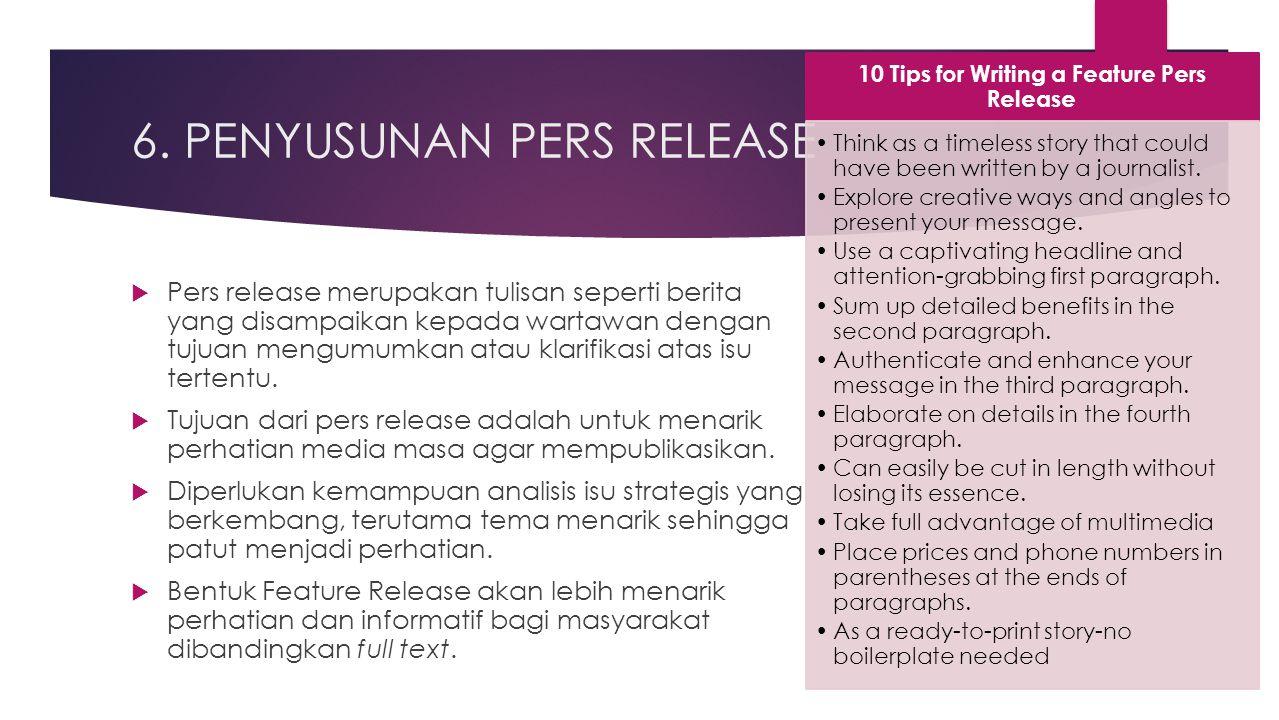 6. PENYUSUNAN PERS RELEASE