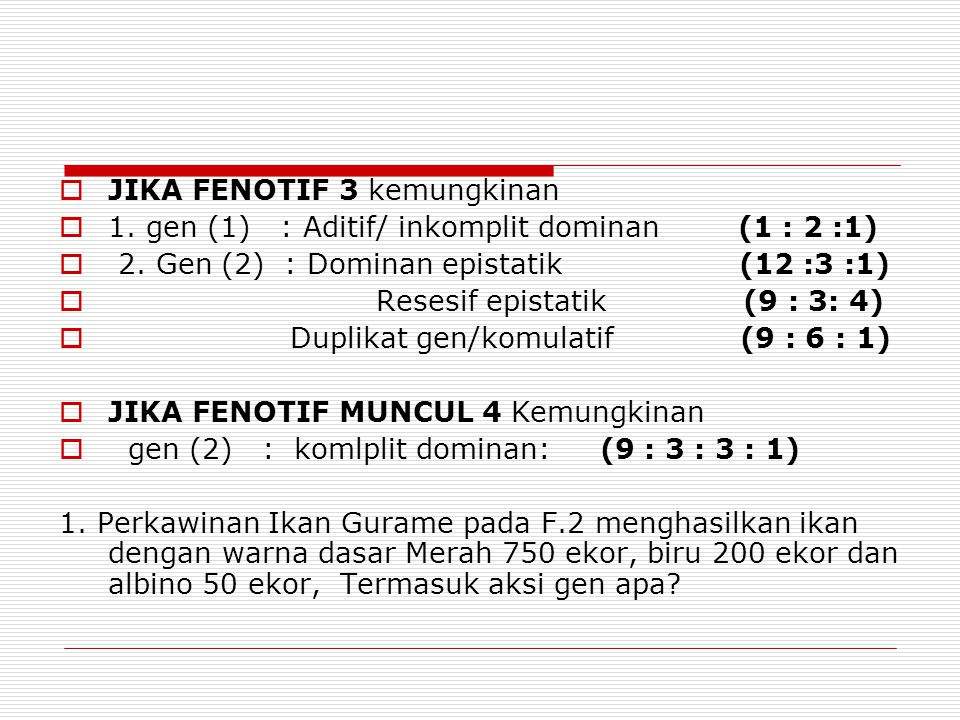 JIKA FENOTIF 3 kemungkinan