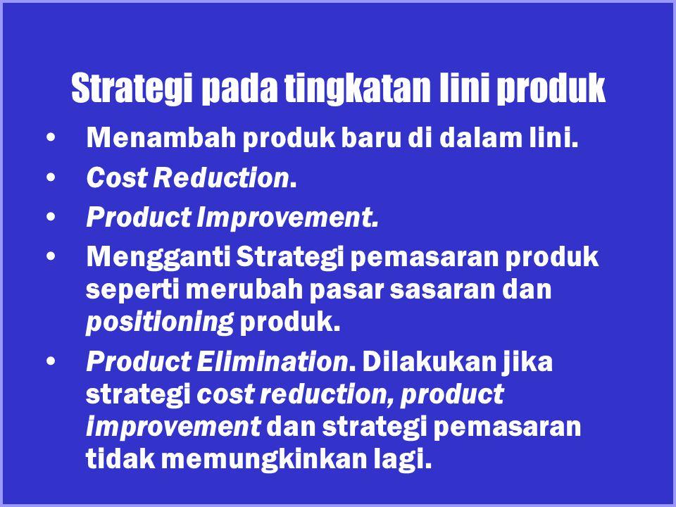 Strategi pada tingkatan lini produk