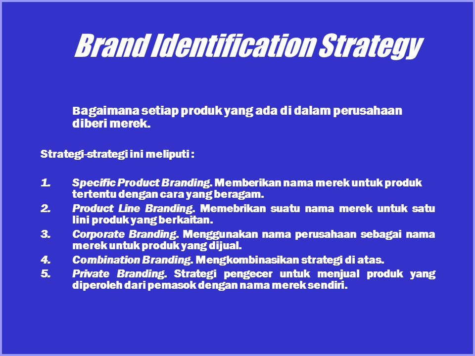 Brand Identification Strategy