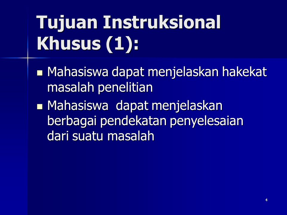 Tujuan Instruksional Khusus (1):