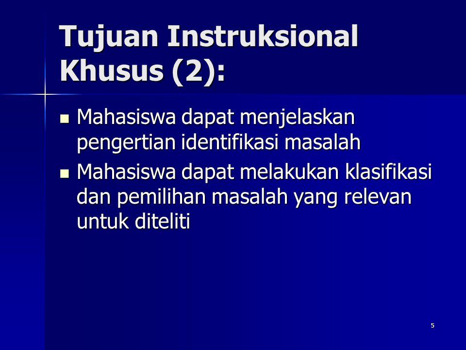 Tujuan Instruksional Khusus (2):