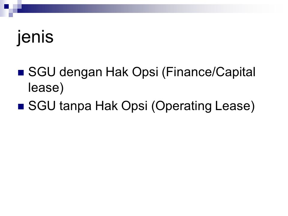 jenis SGU dengan Hak Opsi (Finance/Capital lease)