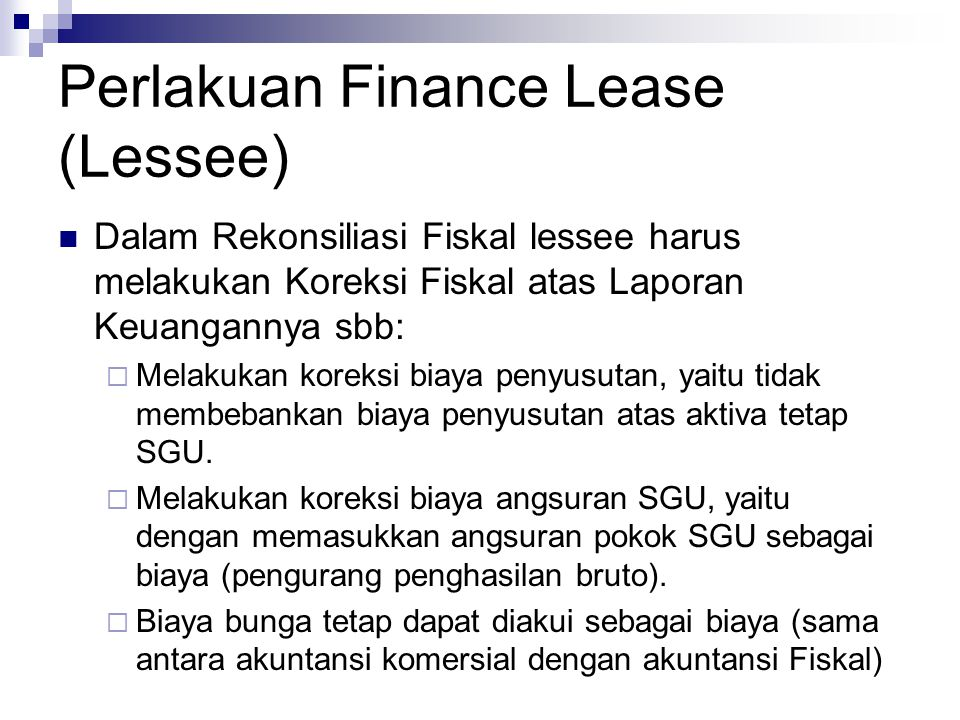 Perlakuan Finance Lease (Lessee)