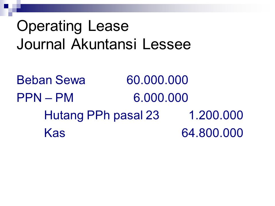 Operating Lease Journal Akuntansi Lessee