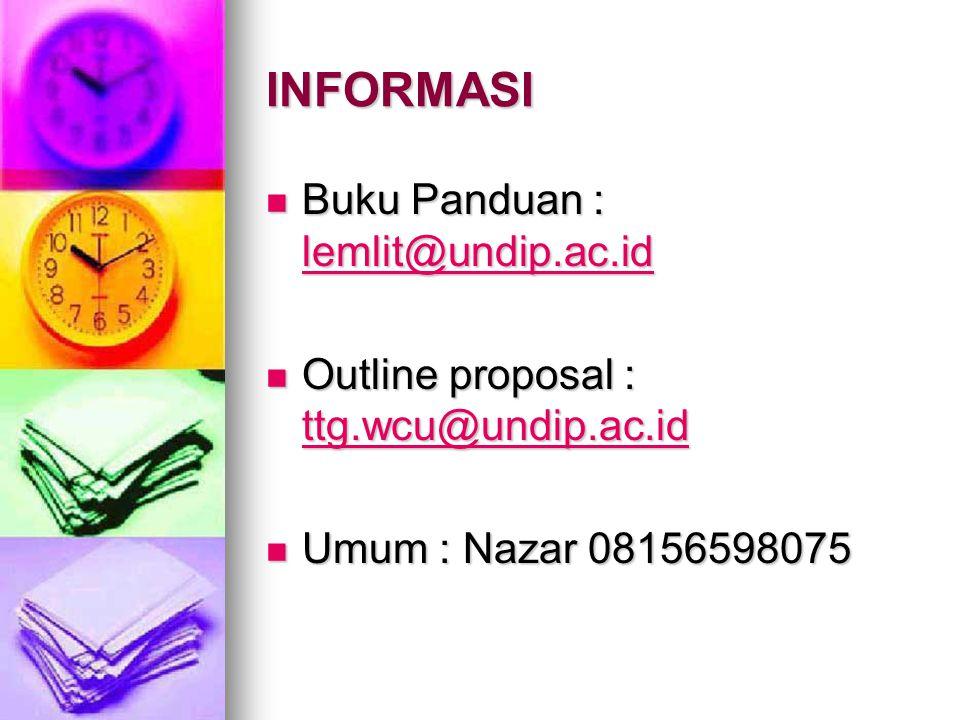 INFORMASI Buku Panduan : lemlit@undip.ac.id