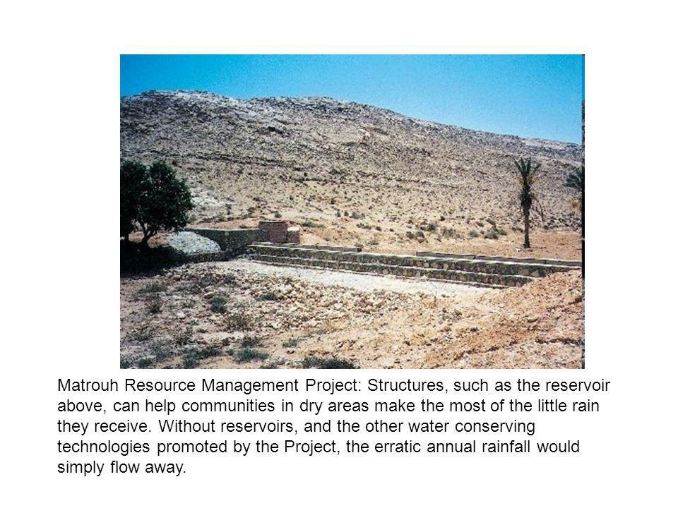 Matrouh Resource Management Project: Structures, such as the reservoir above, can help communities in dry areas make the most of the little rain they receive.