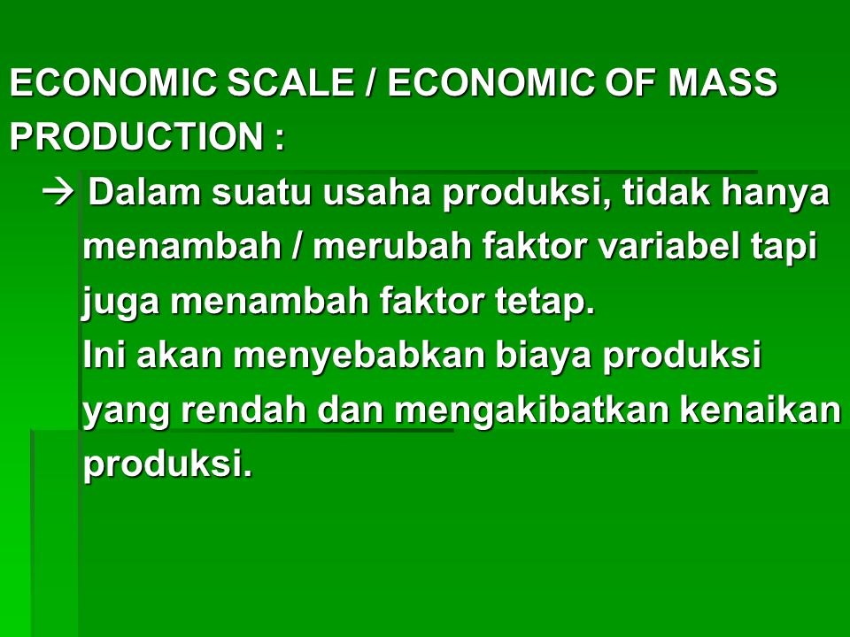 ECONOMIC SCALE / ECONOMIC OF MASS