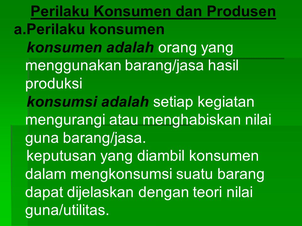 Perilaku Konsumen dan Produsen
