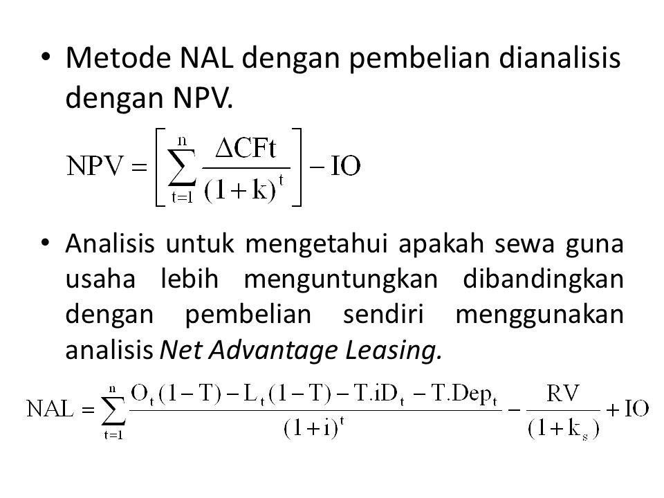 Metode NAL dengan pembelian dianalisis dengan NPV.