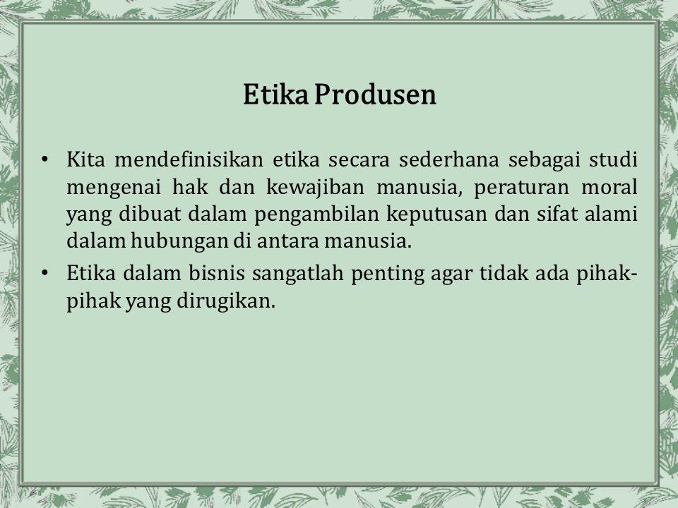 Etika Produsen