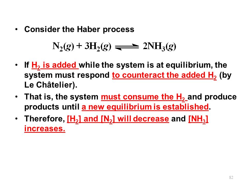 Consider the Haber process