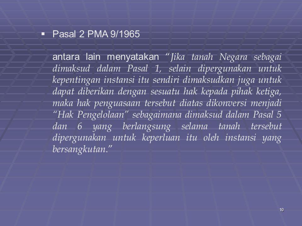 Pasal 2 PMA 9/1965