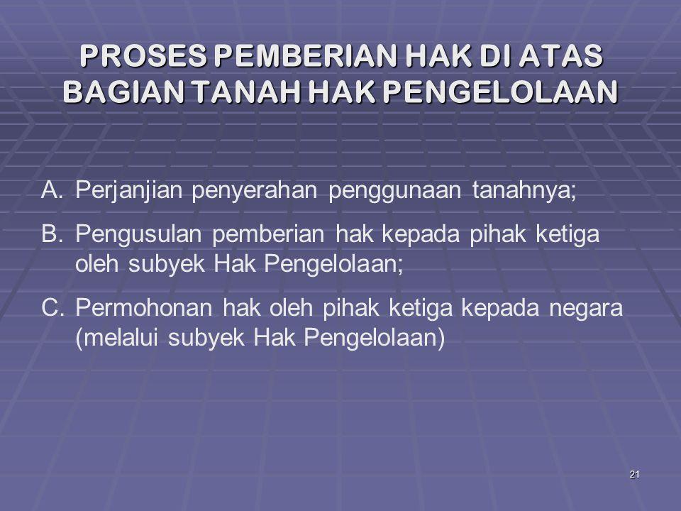 PROSES PEMBERIAN HAK DI ATAS BAGIAN TANAH HAK PENGELOLAAN