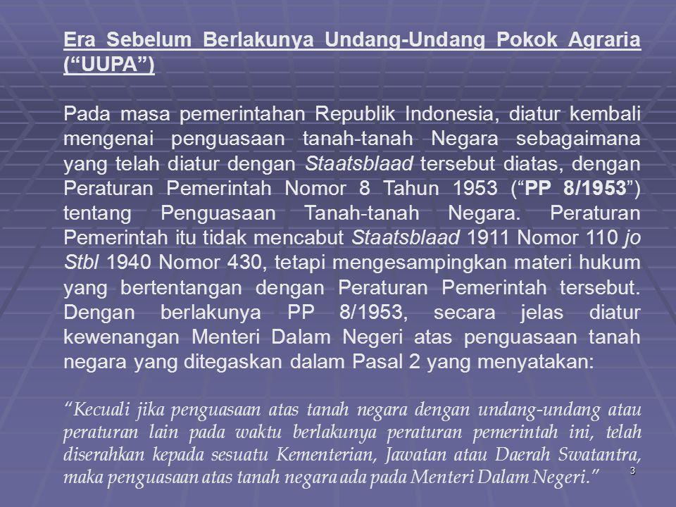 Era Sebelum Berlakunya Undang-Undang Pokok Agraria ( UUPA )