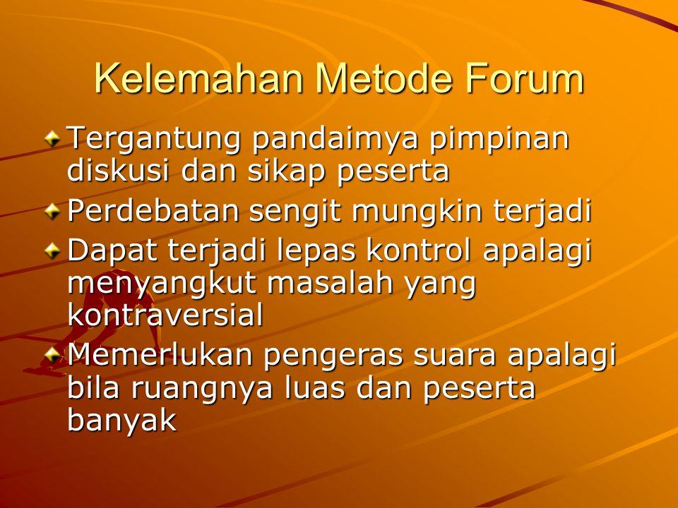 Kelemahan Metode Forum