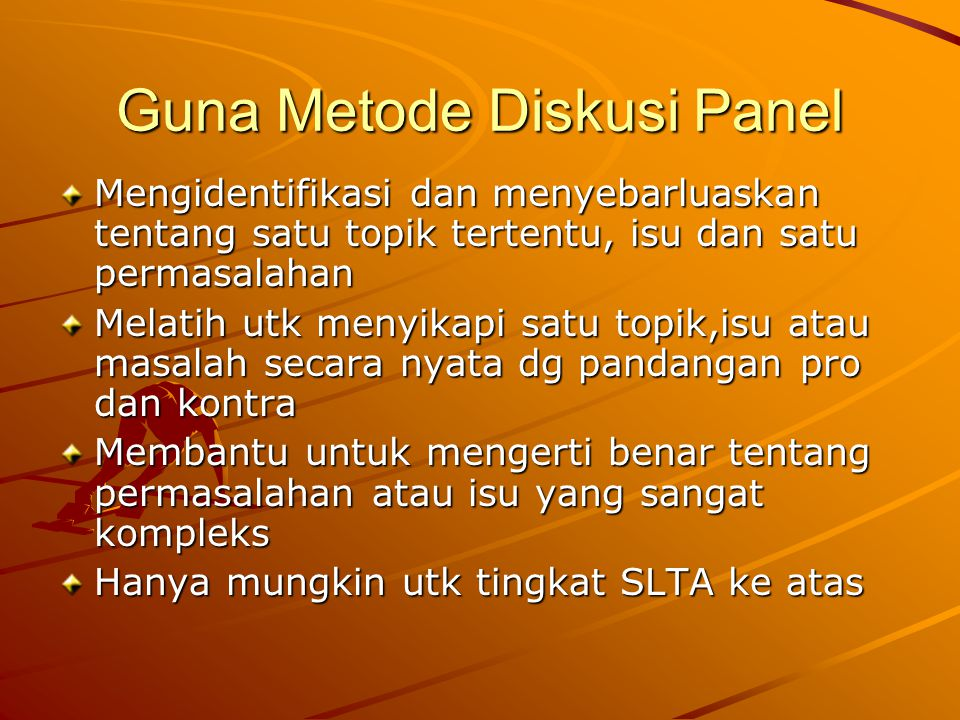 Guna Metode Diskusi Panel