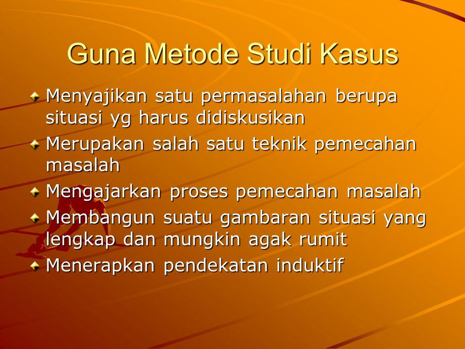 Guna Metode Studi Kasus
