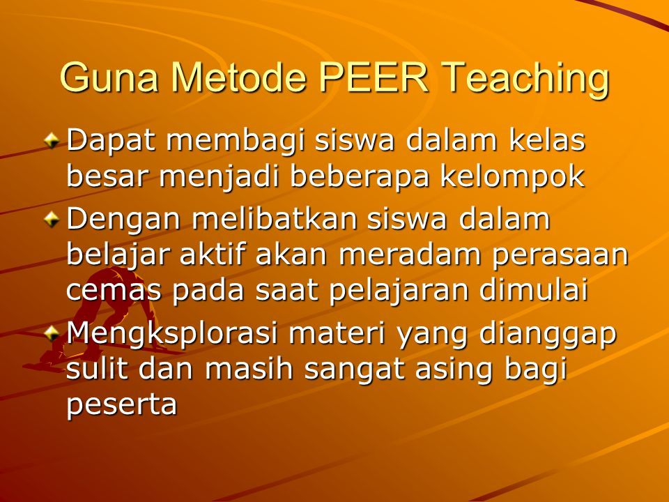 Guna Metode PEER Teaching