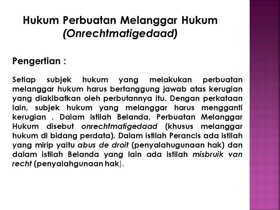 Hukum Perbuatan Melanggar Hukum (Onrechtmatigedaad)