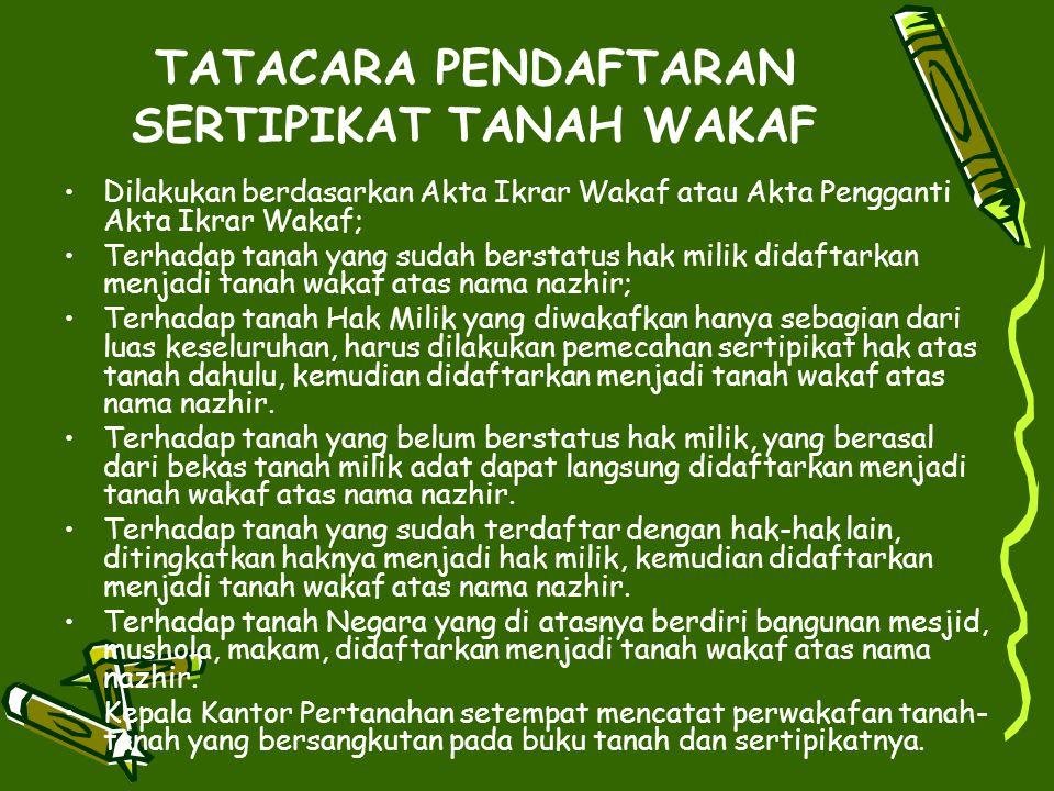 TATACARA PENDAFTARAN SERTIPIKAT TANAH WAKAF