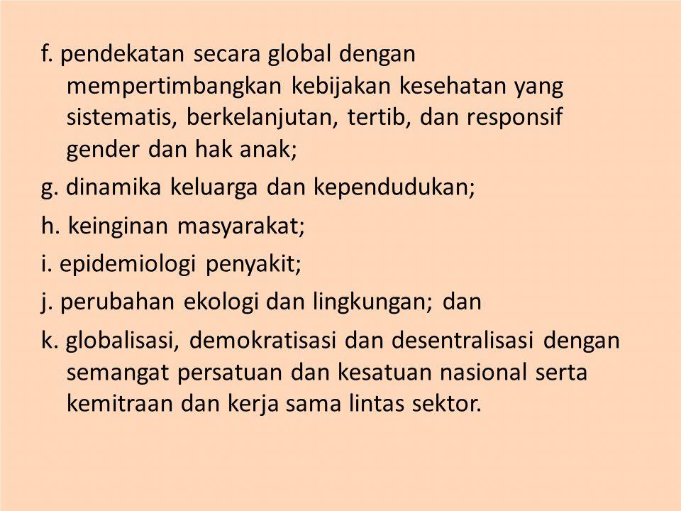 f. pendekatan secara global dengan